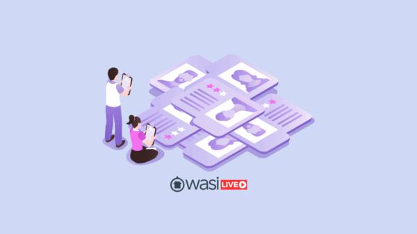 Wasi live: ¿Quienes son mis nuevos clientes?