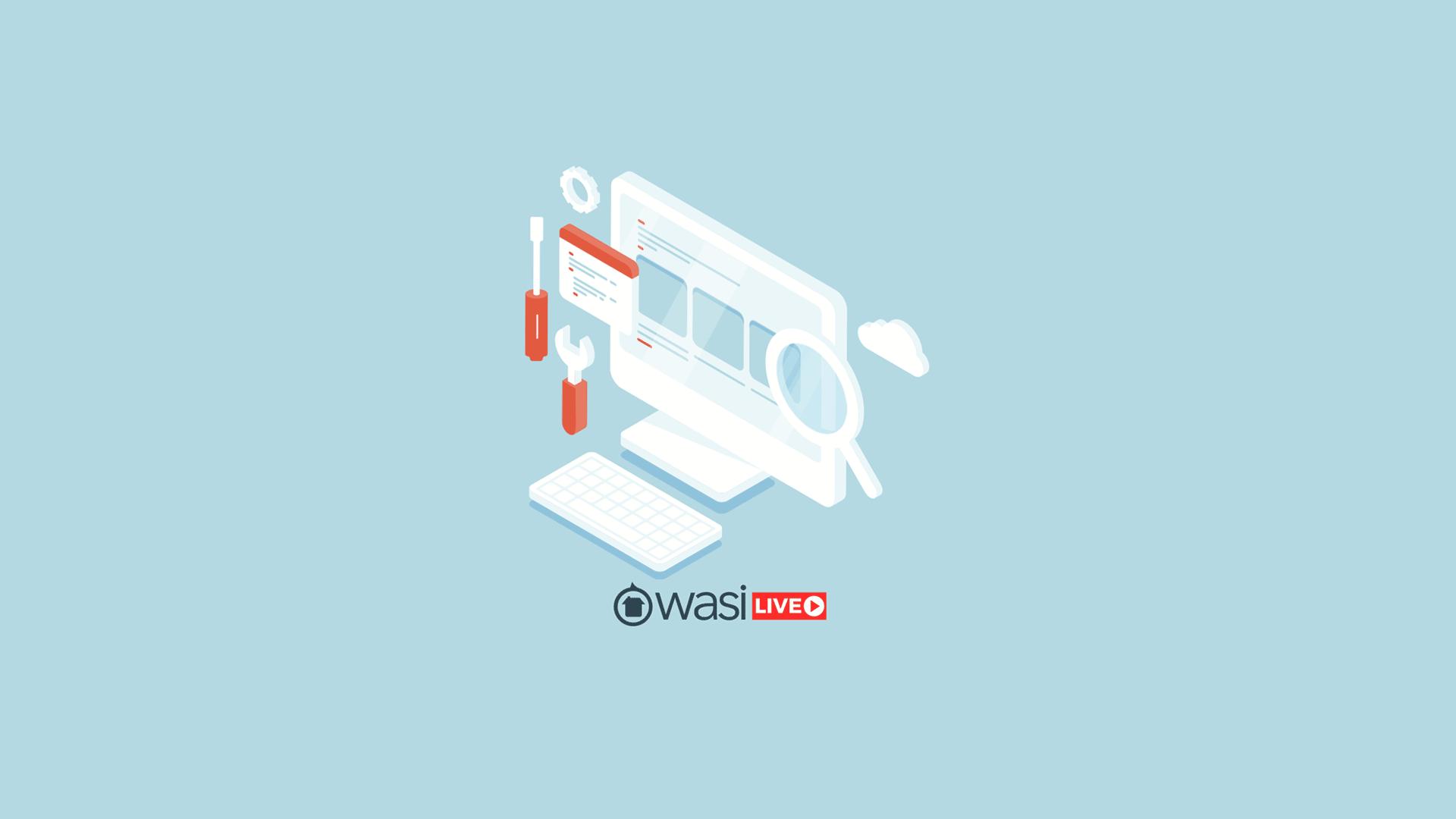 Wasi live: Actualizaciones que debes conocer