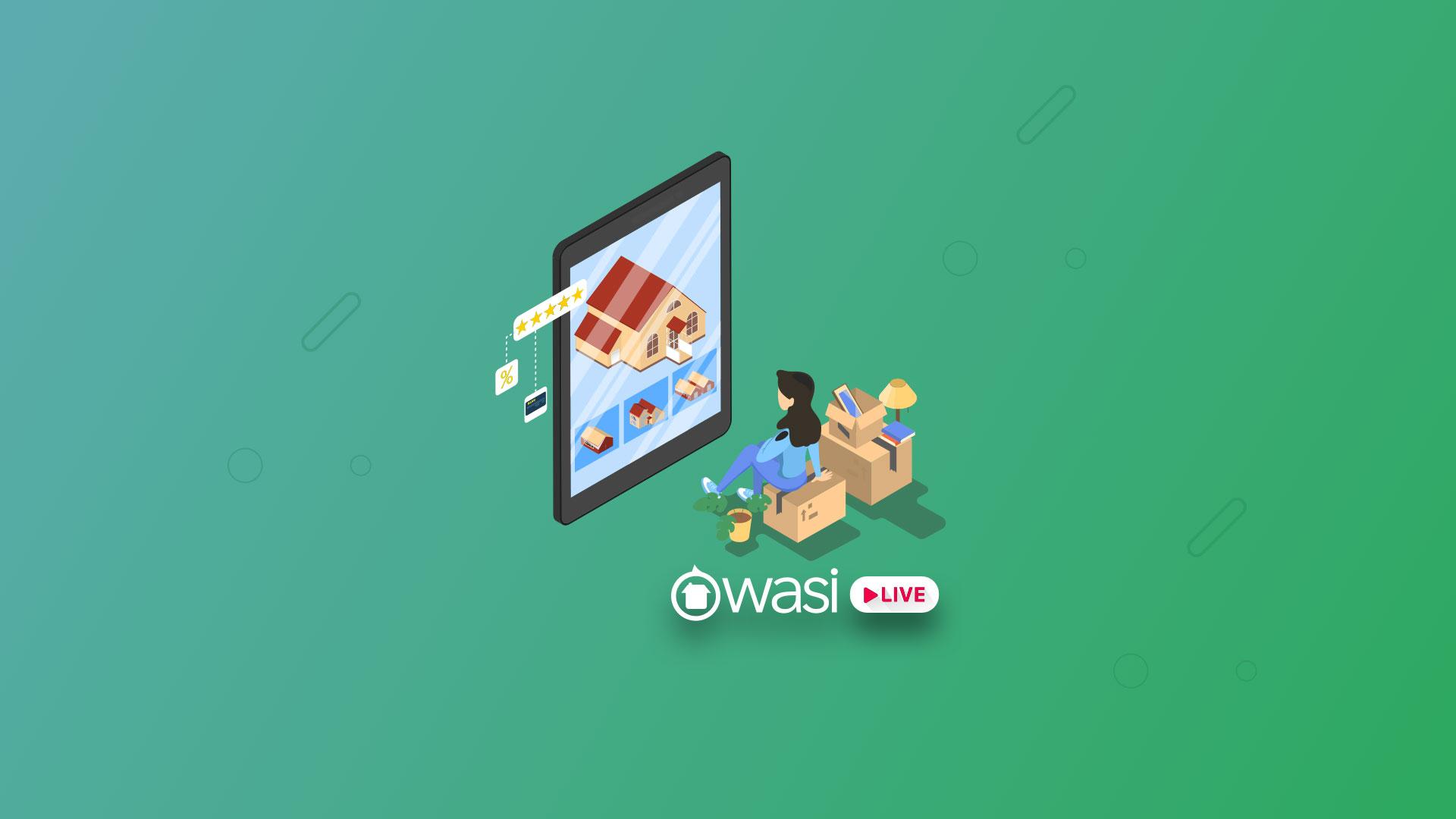 Wasi live: Tecnología inmobiliaria y el futuro del real estate parte 1