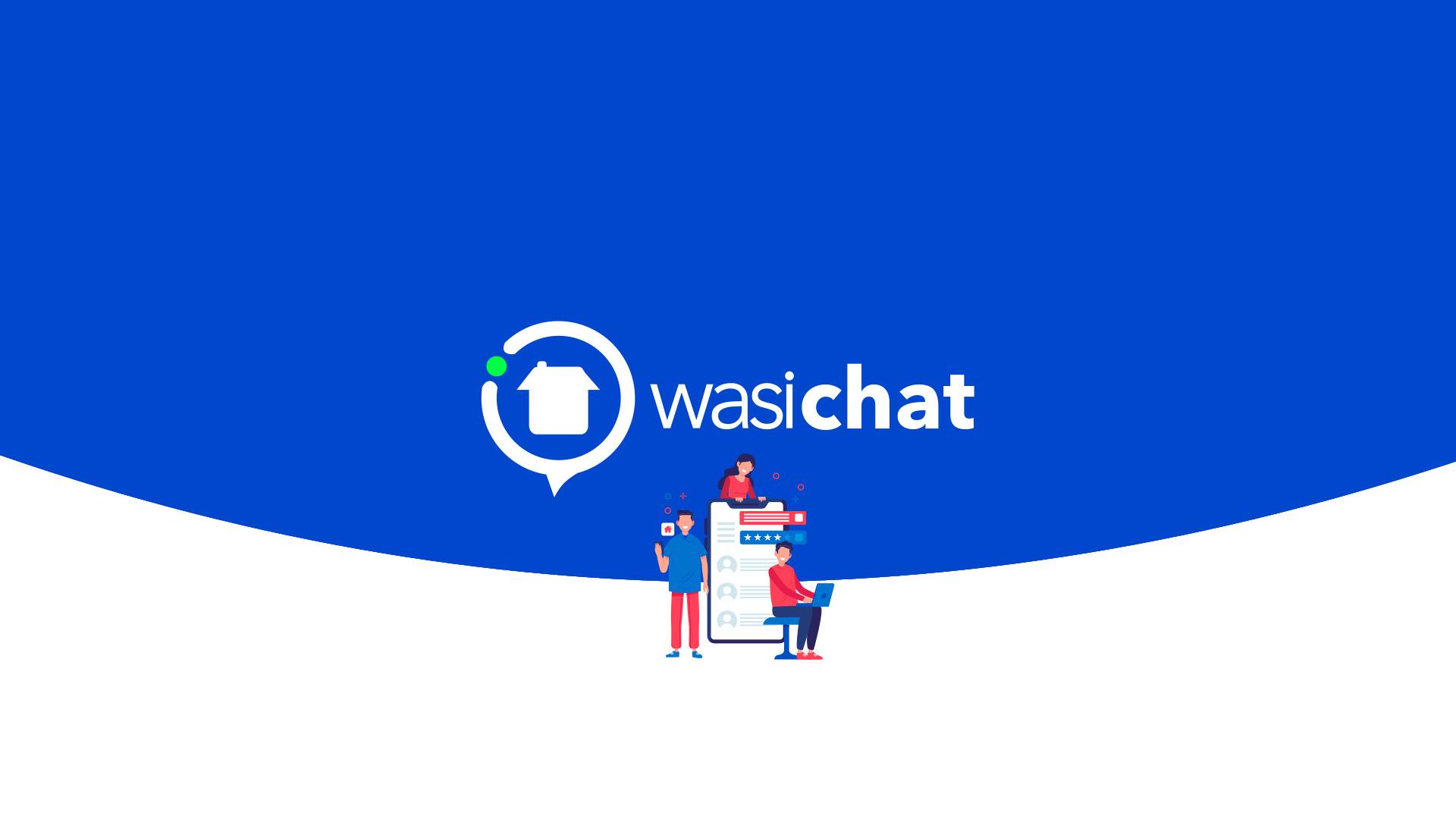 Nuevo Wasi Chat y mejoras en la app móvil