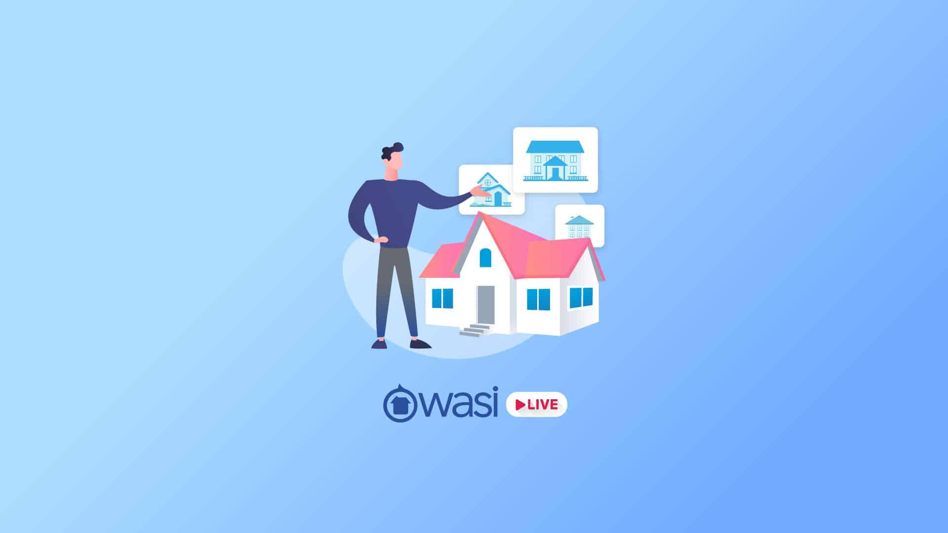 Wasi live: Conviértete en un profesional inmobiliario desde el primer día
